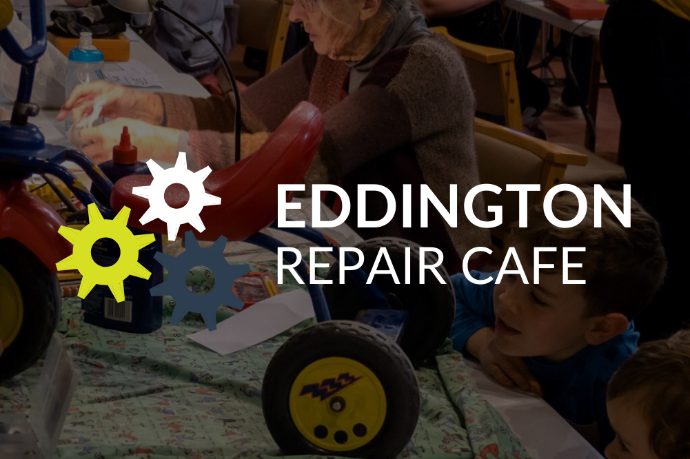 Eddington Repair Café - sorry cancelled due to COVID-19